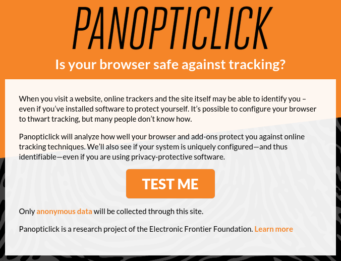 Is your browser safe against tracking? Use Panopticlick to find out