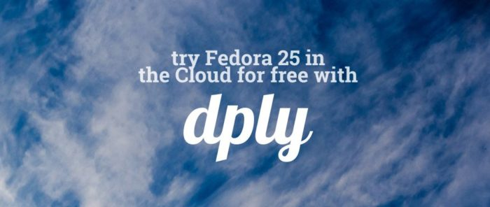 Try Fedora 25 in the cloud for free with Dply