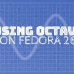 Using Octave on Fedora 26