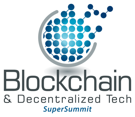 This is your invitation to attend Blockchain & Decentralized Tech SuperSummit