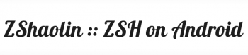 ZShaolin Android terminal zsh apk