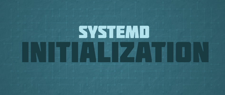 Systemd init initialization system