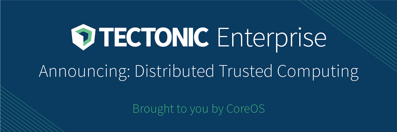 Distributed Trusted Computing for Tectonic Enterprise